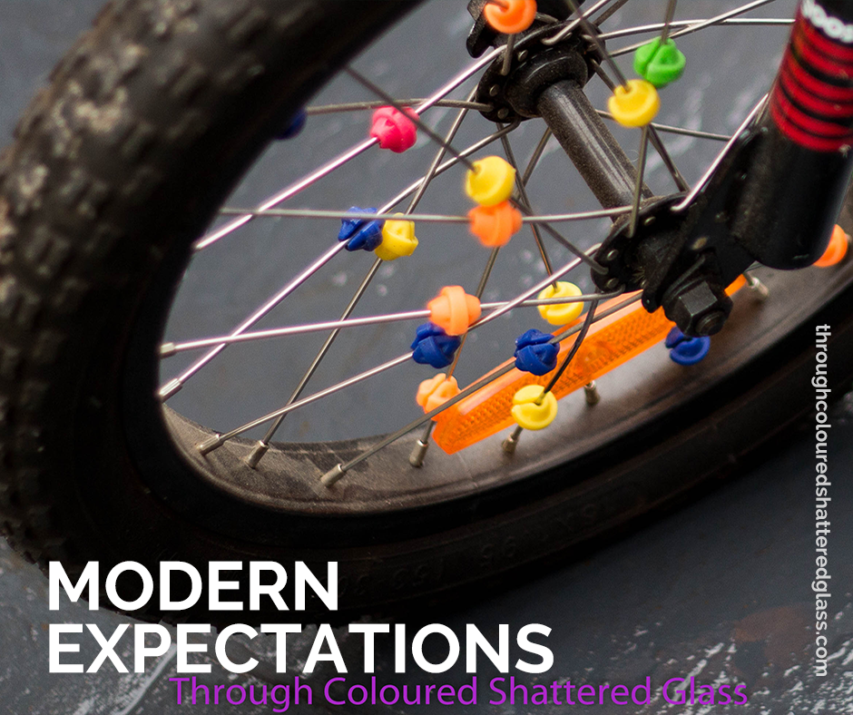 Modern expectations…