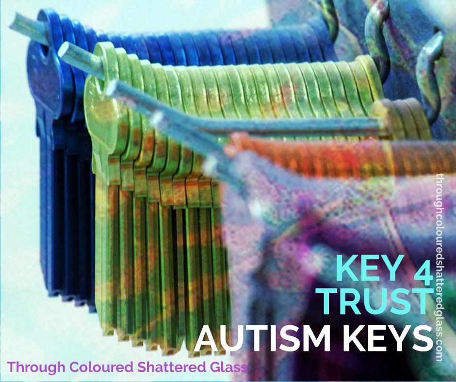Autism Keys 4: Trust