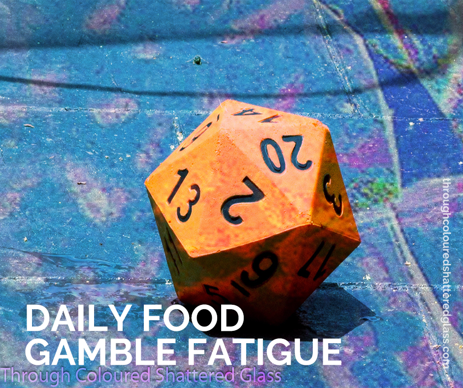 Daily Food Gamble fatigue
